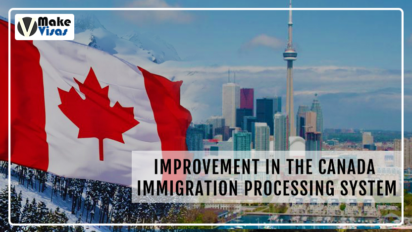 Improvement In The Canada Immigration Processing System
