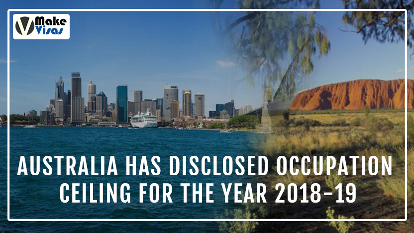 Australia has Disclosed Occupation Ceiling for the year 2018-19